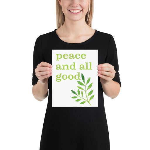 Art Print - Peace and All Good