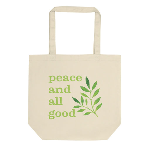 Tote Bag - Peace and All Good