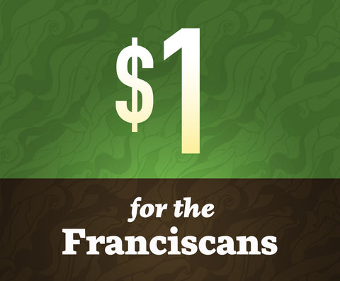 Donate $1 To Franciscan Media