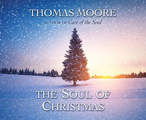 The Soul of Christmas Audio Book