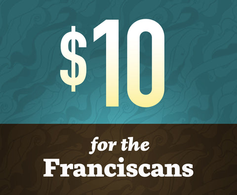 Donate $10 To Franciscan Media