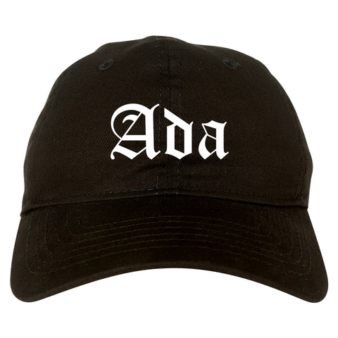 Ada Oklahoma OK Old English Mens Dad Hat Baseball Cap Black