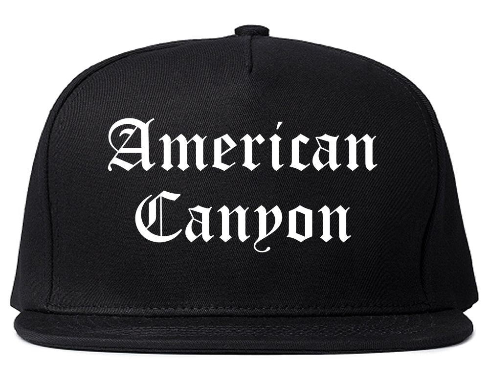 American Canyon California CA Old English Mens Snapback Hat Black