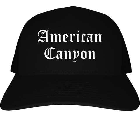 American Canyon California CA Old English Mens Trucker Hat Cap Black