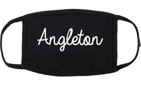Angleton Texas TX Script Cotton Face Mask Black