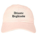 Atlantic Highlands New Jersey NJ Old English Mens Dad Hat Baseball Cap Pink