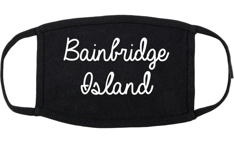 Bainbridge Island Washington WA Script Cotton Face Mask Black