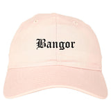 Bangor Maine ME Old English Mens Dad Hat Baseball Cap Pink