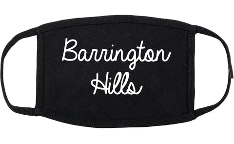 Barrington Hills Illinois IL Script Cotton Face Mask Black