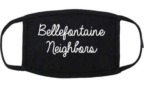 Bellefontaine Neighbors Missouri MO Script Cotton Face Mask Black