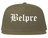 Belpre Ohio OH Old English Mens Snapback Hat Grey