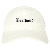 Berthoud Colorado CO Old English Mens Dad Hat Baseball Cap White