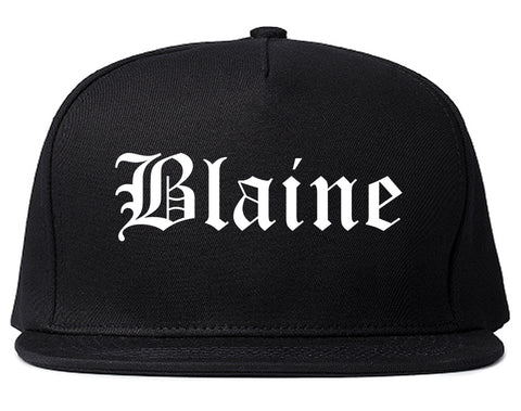 Blaine Washington WA Old English Mens Snapback Hat Black