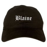 Blaine Washington WA Old English Mens Dad Hat Baseball Cap Black
