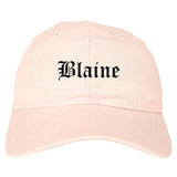 Blaine Washington WA Old English Mens Dad Hat Baseball Cap Pink
