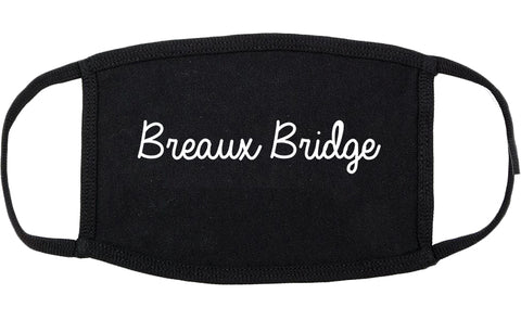 Breaux Bridge Louisiana LA Script Cotton Face Mask Black