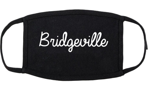 Bridgeville Pennsylvania PA Script Cotton Face Mask Black