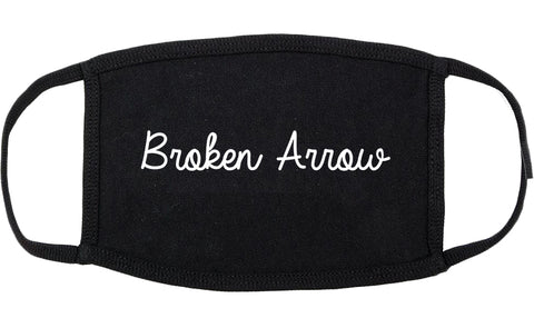 Broken Arrow Oklahoma OK Script Cotton Face Mask Black