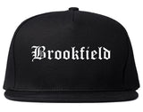 Brookfield Illinois IL Old English Mens Snapback Hat Black