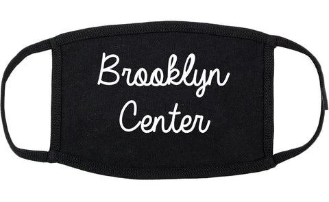 Brooklyn Center Minnesota MN Script Cotton Face Mask Black