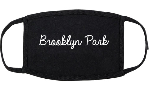 Brooklyn Park Minnesota MN Script Cotton Face Mask Black