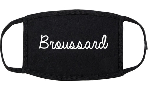 Broussard Louisiana LA Script Cotton Face Mask Black