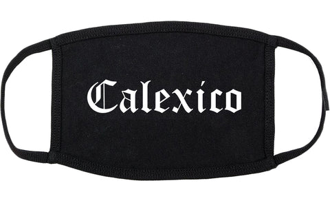 Calexico California CA Old English Cotton Face Mask Black