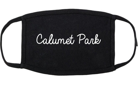 Calumet Park Illinois IL Script Cotton Face Mask Black