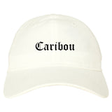 Caribou Maine ME Old English Mens Dad Hat Baseball Cap White