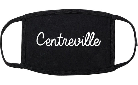 Centreville Illinois IL Script Cotton Face Mask Black