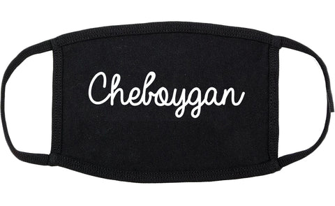 Cheboygan Michigan MI Script Cotton Face Mask Black