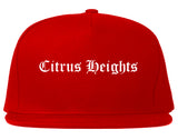 Citrus Heights California CA Old English Mens Snapback Hat Red
