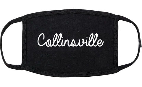 Collinsville Illinois IL Script Cotton Face Mask Black