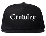 Crowley Texas TX Old English Mens Snapback Hat Black