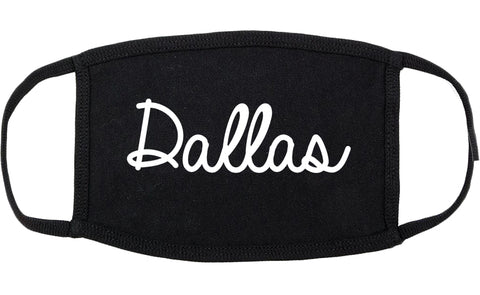 Dallas Oregon OR Script Cotton Face Mask Black