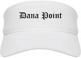 Dana Point California CA Old English Mens Visor Cap Hat White