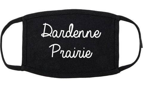 Dardenne Prairie Missouri MO Script Cotton Face Mask Black
