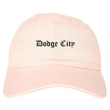 Dodge City Kansas KS Old English Mens Dad Hat Baseball Cap Pink