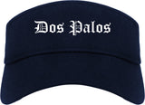 Dos Palos California CA Old English Mens Visor Cap Hat Navy Blue