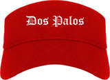 Dos Palos California CA Old English Mens Visor Cap Hat Red