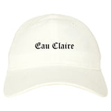 Eau Claire Wisconsin WI Old English Mens Dad Hat Baseball Cap White