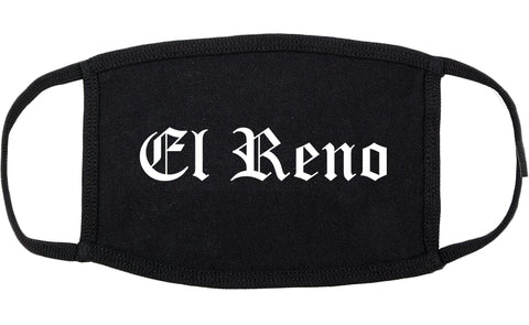 El Reno Oklahoma OK Old English Cotton Face Mask Black