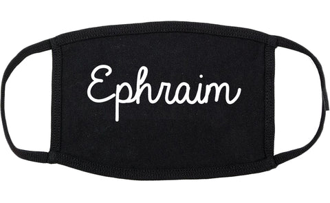 Ephraim Utah UT Script Cotton Face Mask Black