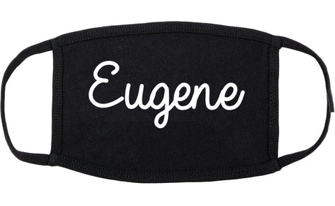 Eugene Oregon OR Script Cotton Face Mask Black