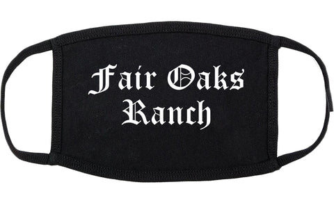 Fair Oaks Ranch Texas TX Old English Cotton Face Mask Black
