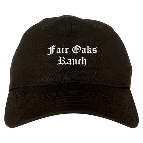 Fair Oaks Ranch Texas TX Old English Mens Dad Hat Baseball Cap Black