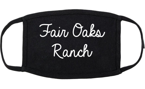 Fair Oaks Ranch Texas TX Script Cotton Face Mask Black