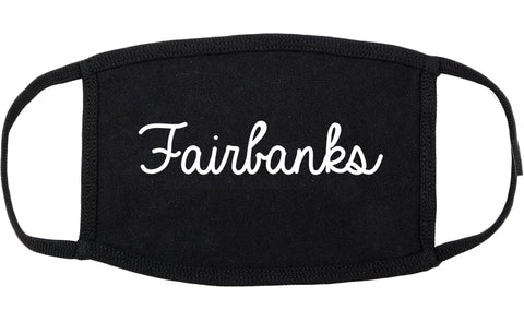Fairbanks Alaska AK Script Cotton Face Mask Black