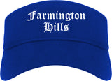 Farmington Hills Michigan MI Old English Mens Visor Cap Hat Royal Blue