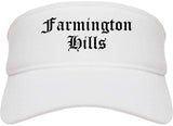 Farmington Hills Michigan MI Old English Mens Visor Cap Hat White